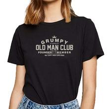 Hauts t-shirt femmes grognon vieil homme club fondateur membre se plaignant bande dessinée Inscriptions coton femme t-shirt
