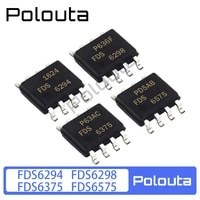10 pcslot polouta fds6294 fds6298 fds6375 fds6575 sop8 field effect transistor package multi specification electic component