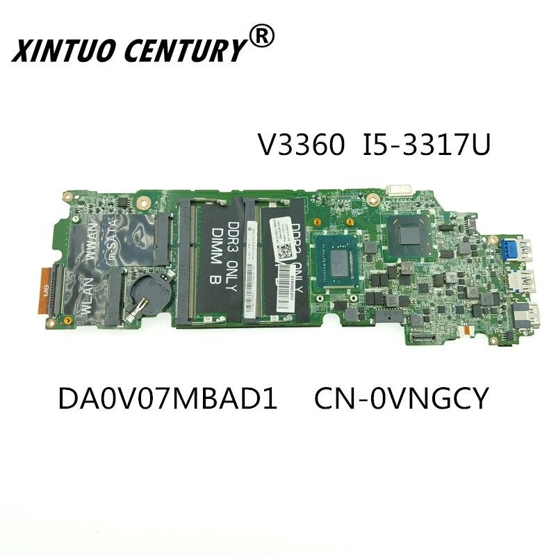 CN-0VNGCY 0VNGCY VNGCY DA0V07MBAD1 FOR DELL 3360 V3360 Laptop Motherboard I5-3317U CPU DDR3
