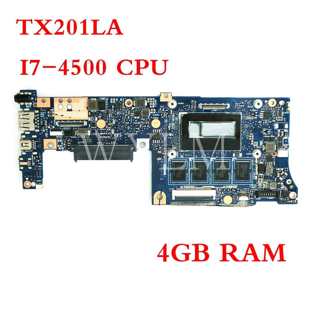 TX201LA I7-4500CPU 4GB RAM placa madre para Asus TX201L TX201 placa base portátil 60NB0310-MB6050 100% prueba trabajo