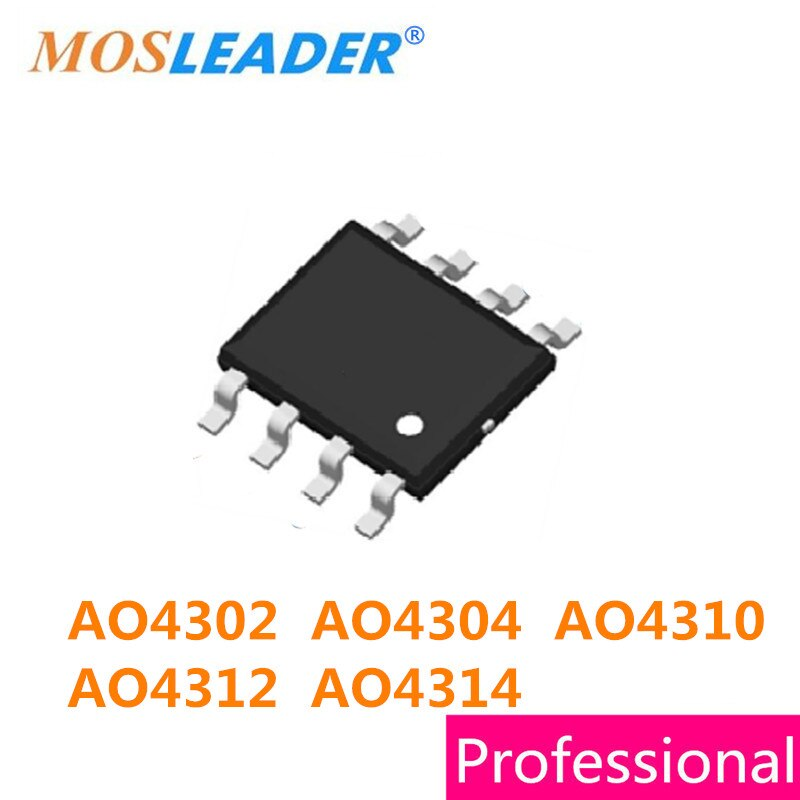 Mosleader 100 قطعة SOP8 AO4302 AO4304 AO4310 AO4312 AO4314 N-قناة 4302 4304 4310 4312 4314 عالية الجودة