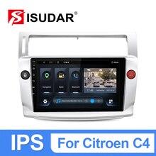 ISUDAR T54 IPS Android 10 Car Radio For Citroen C4 C-Triomphe C-Quatre 2004-2009 GPS WIFI Car Multim