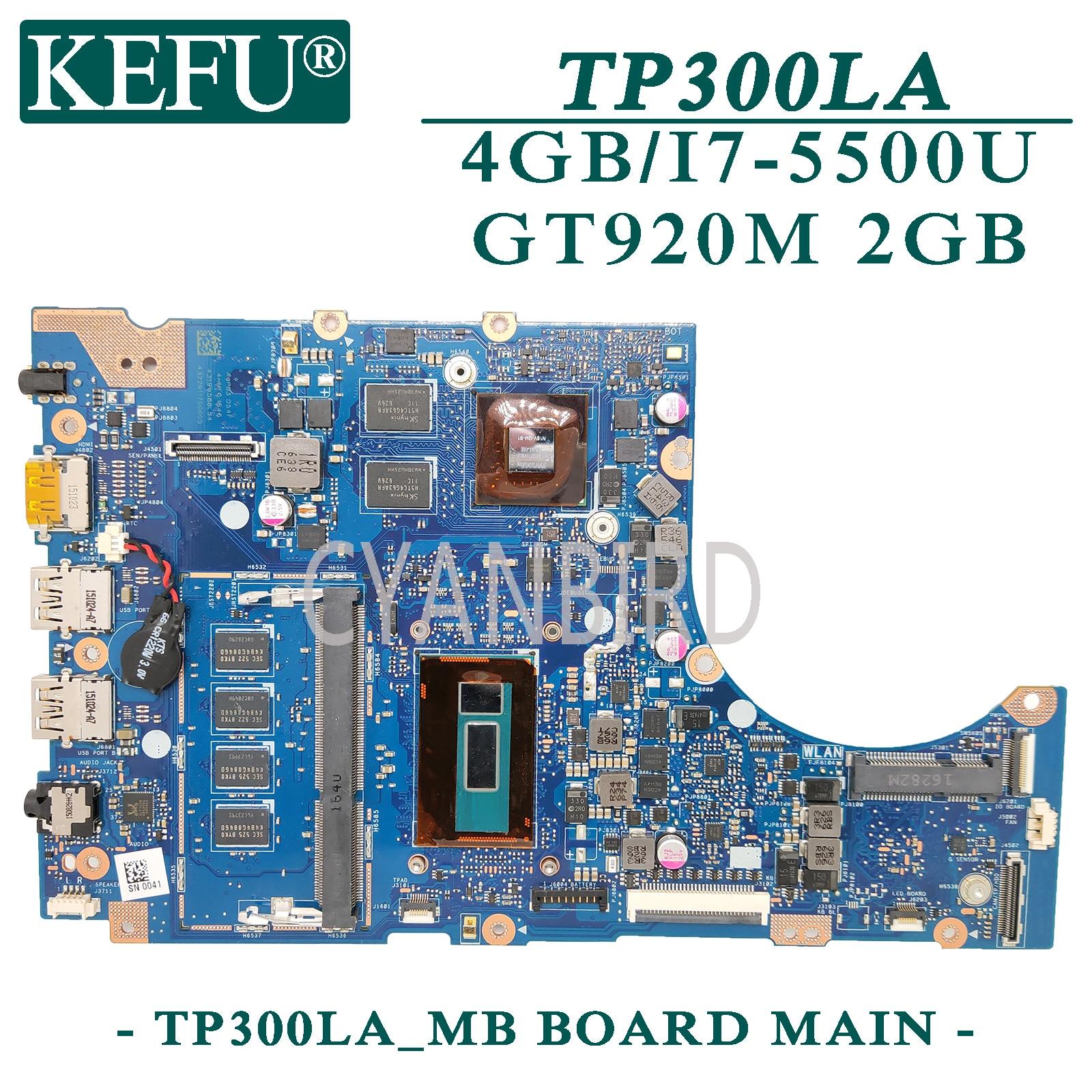 KEFU TP300LA اللوحة الأصلية ل ASUS TP300LA TP300LD مع 4GB-RAM I7-5500U GT920M اللوحة المحمول