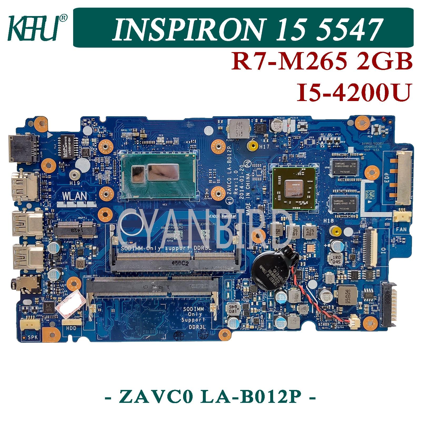 KEFU ZAVC0 LA-B012P اللوحة الرئيسية الأصلية لديل انسبايرون 15-5547 14-5447 مع I5-4200U اللوحة الأم R7-M265 2 جيجابايت
