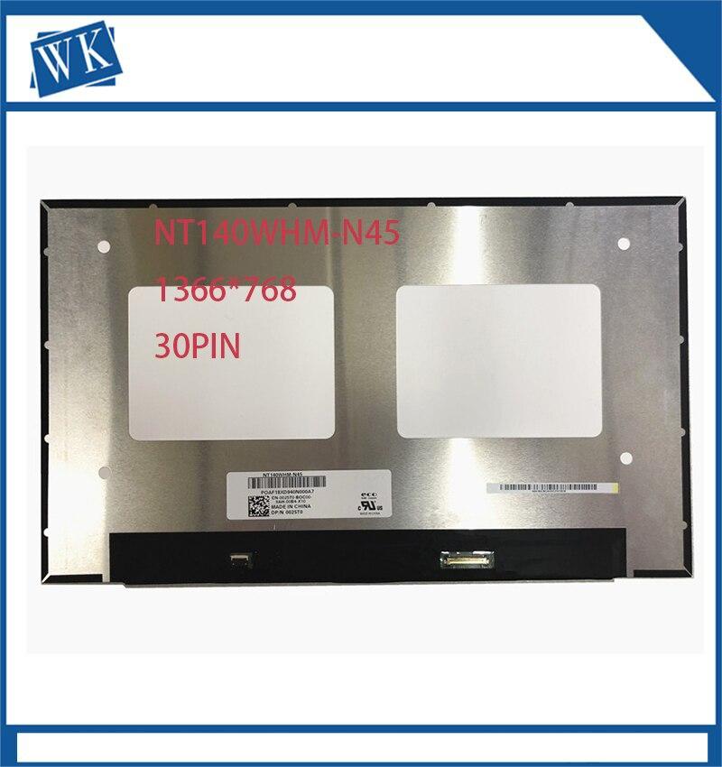 NT140WHM-N45 بانتيلا Lcd دي أوردينادور المحمولة 1366*768 EDP 30pin NT140WHM N45 TN matriz