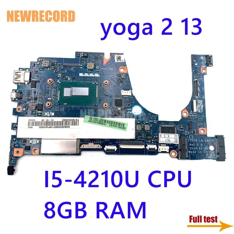 NEWRECORD ZIVY0 LA-A921P 5B20G19207 لينوفو اليوغا 2 13 اللوحة المحمول مع I5-4210U 1.70GHz وحدة المعالجة المركزية 8GB RAM اللوحة الرئيسية