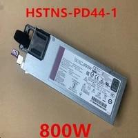 new original psu for hp g10 800w power supply hstns pd44 1 865436 101 865435 001 866793 001 865438 b21 dps 800ab 35 a