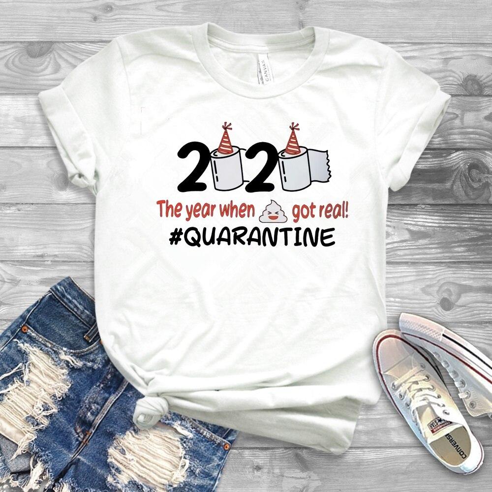Funny Birthday Shirt 2020 The Year When Shi t Got Real Quarantined T-Shirt Social Distancing Shirts Humor Tops