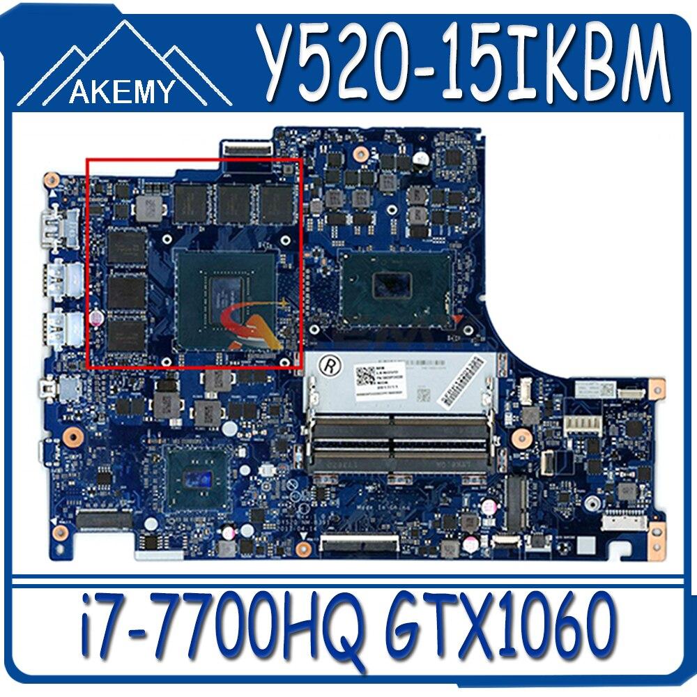 Akemy لينوفو Y520-15IKBM اللوحة المحمول DY520 NM-B391 اللوحة وحدة المعالجة المركزية i7-7700HQ وحدة معالجة الرسومات GTX1060 اختبار 100% العمل