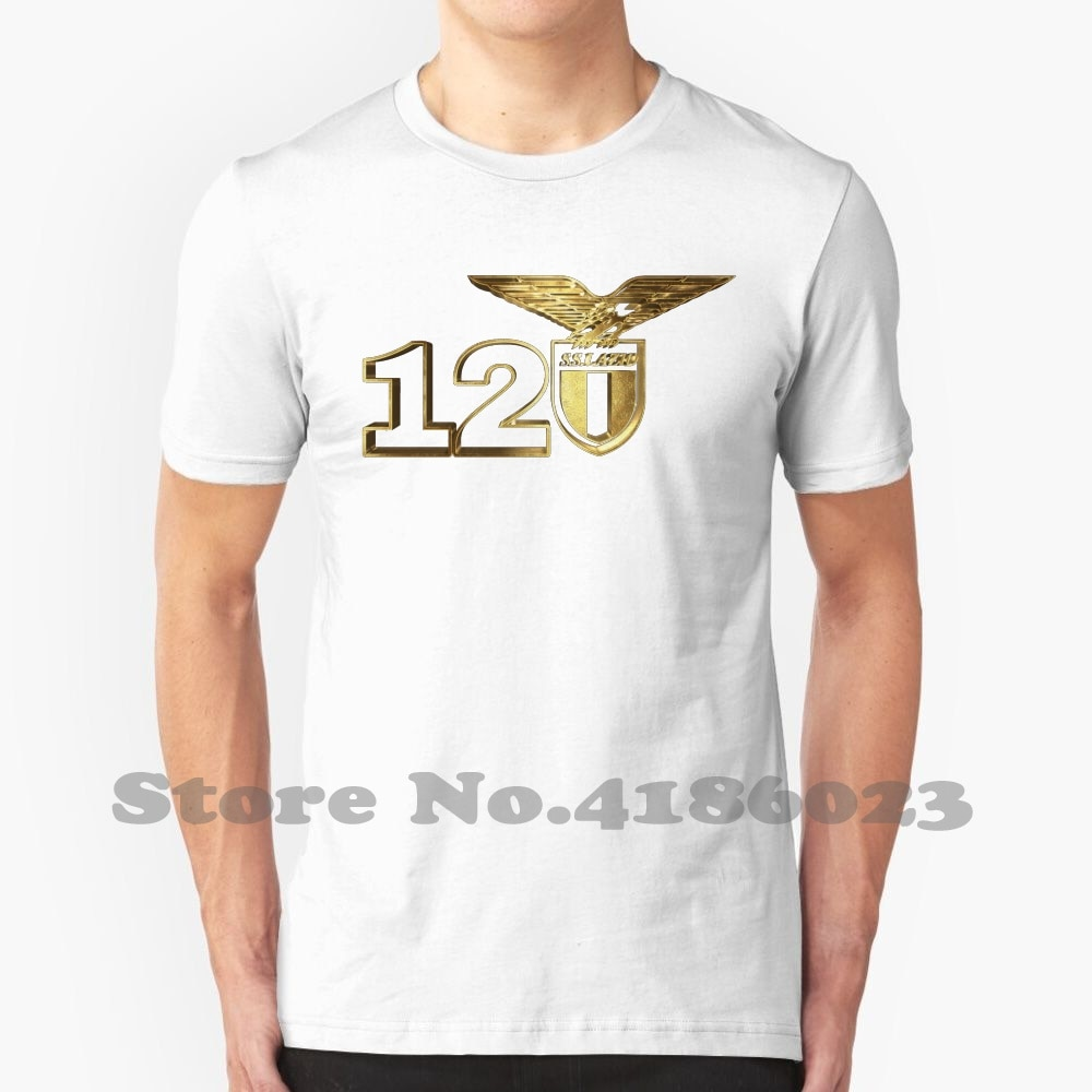 120 Years Italy Golden Anniversary Lazio Graphic Custom Funny Hot Sale Tshirt Lazio Golden Lazio Football Lazio Fans Lazio
