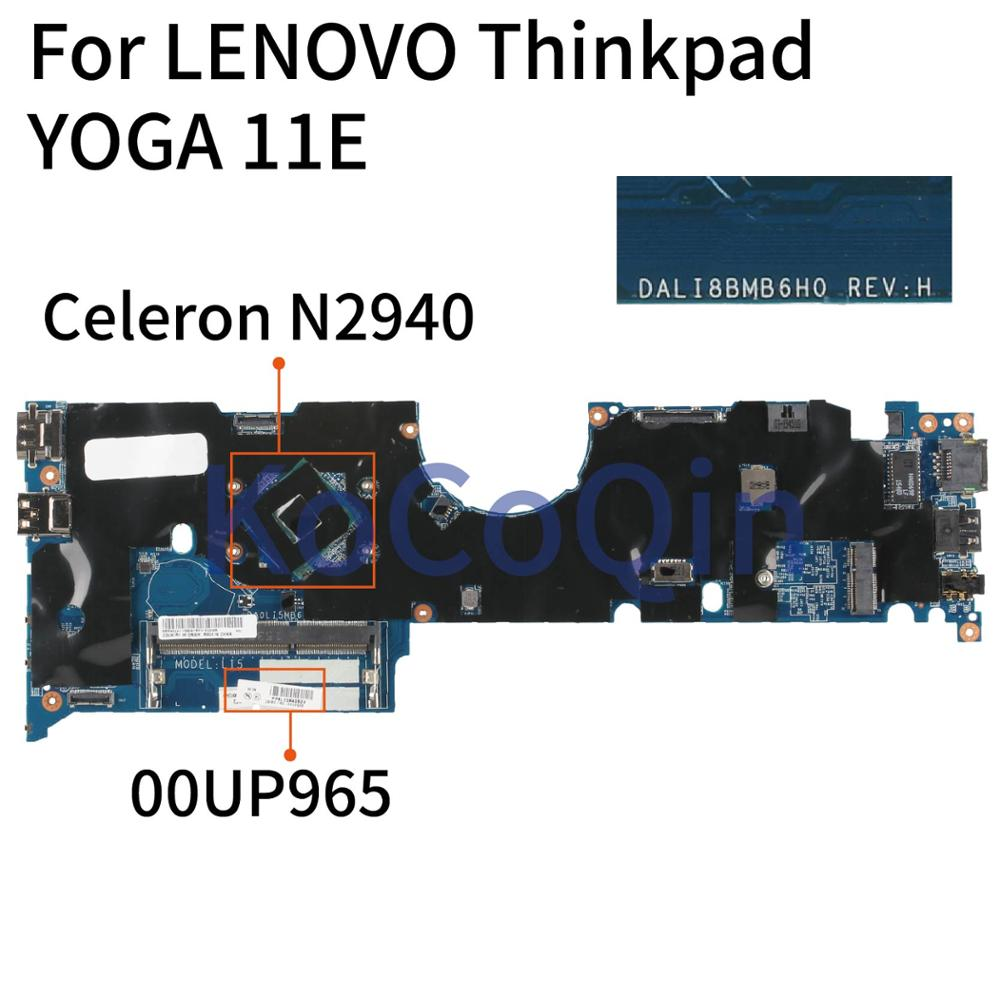 KoCoQin 00UP965 00HT260 00HT258 Laptop motherboard Für LENOVO Thinkpad YOGA 11E Core SR1YV N2940 Mainboard DA0LI5MB6I0
