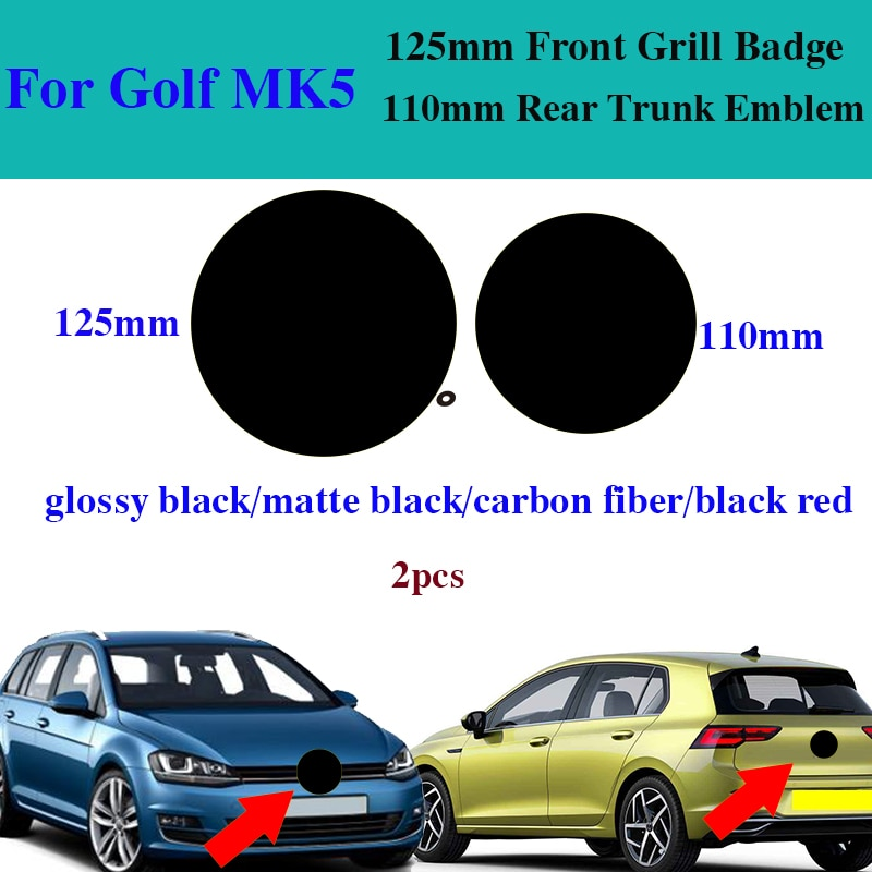 2 uds estilo de coche ABS 125mm 110mm para Golf MK5 Parrilla de cabeza frontal emblema de la etiqueta engomada del maletero trasero cubre el logotipo del coche Auto accesorio