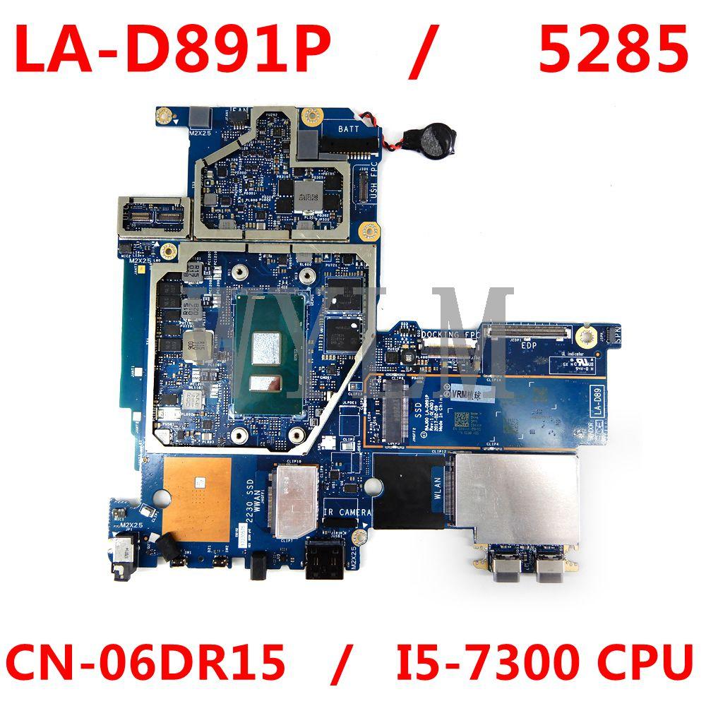 العمل لديل 5285 اللوحة CN-06DR15 06DR15 6DR15 BAJ00 LA-D891P I5-7300 CPU 100% ٪ اختبارها جيدا