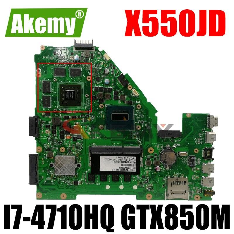 Akemy X550JD اللوحة لابتوب ASUS X550JK X550JX FX50J ZX50J A550J اللوحة الأصلية 4GB-RAM I7-4710HQ GTX850M LVDS
