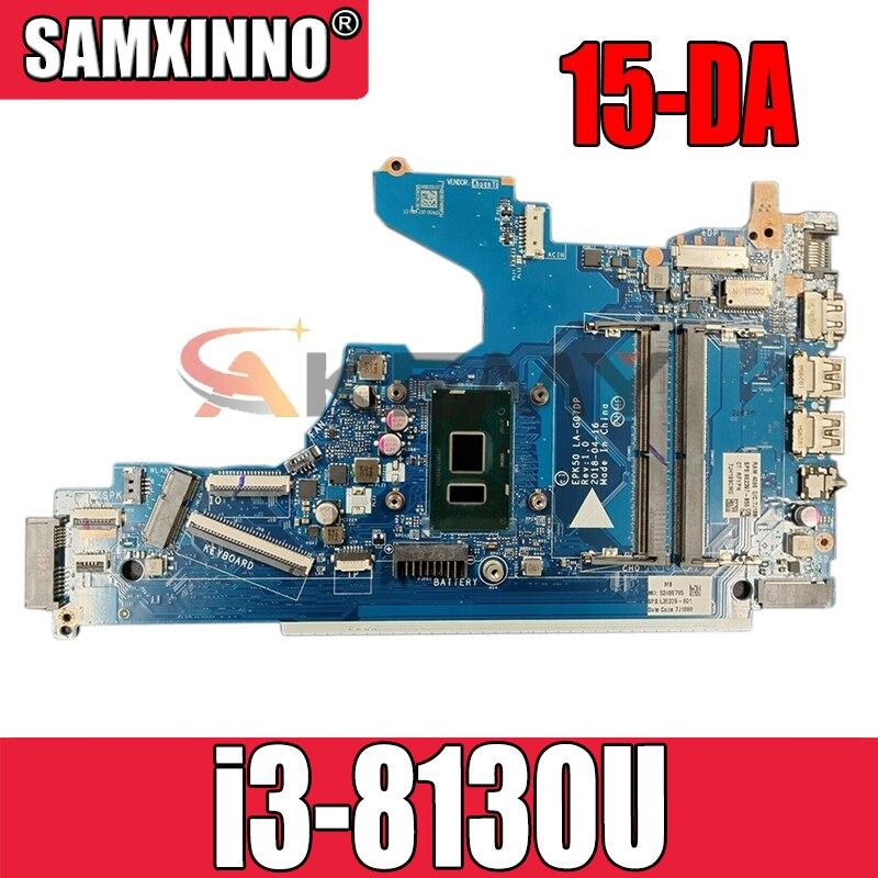 L20374-001 L20374-601 ل HP جناح 15-DA اللوحة المحمول LA-G07DP LA-G07EP MB مع SR3W0 i3-8130U DDR4 100% اختبار بالكامل