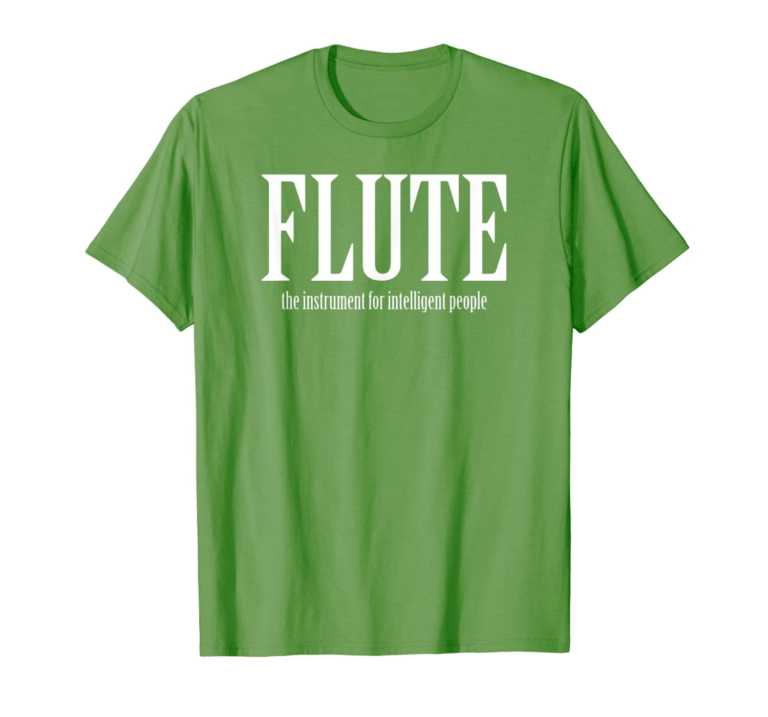 FLUTE the instrument for intelligent people T-Shirt