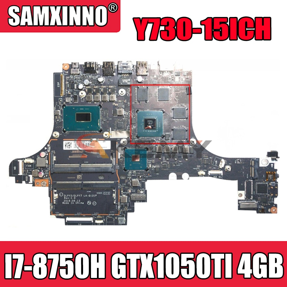 Akemy DLPY5 / DLPY7 LA-G131P لينوفو Y730-15ICH دفتر اللوحة CPU I7 8750H GPU GTX1050TI 4 جيجابايت 100% اختبار العمل
