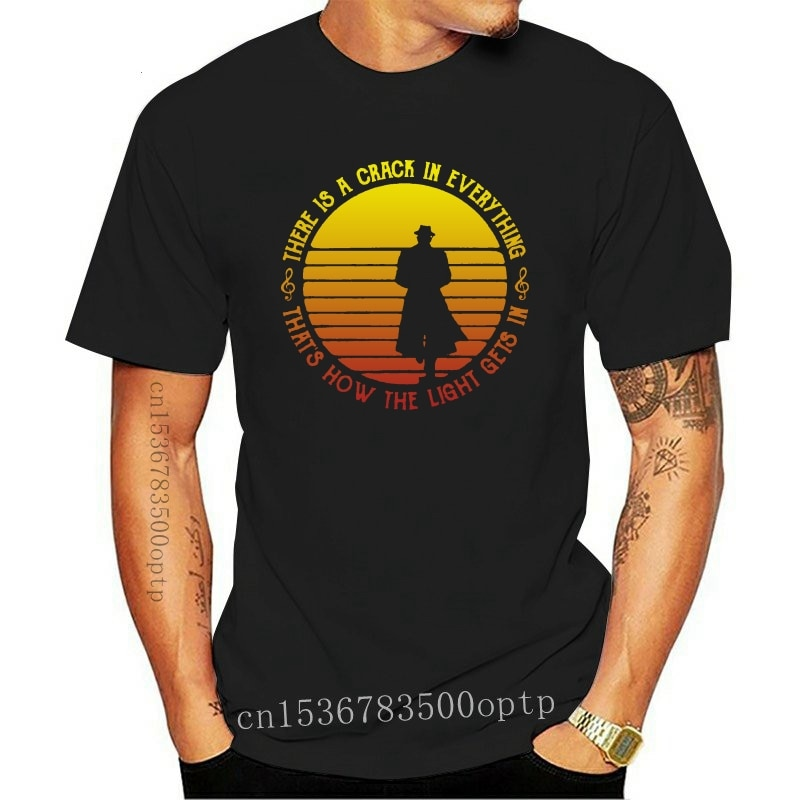 New Leonard Cohen There Is Crack In Everything Men'S Black T Shirt S-3Xl Cotton Stylish Custom Tee Shirt