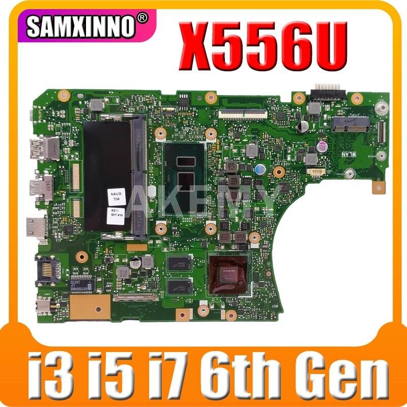 اللوحة الأم للكمبيوتر المحمول Asus A556U R556U X556UJ X556UV X556UF X556UR Mianboard X556UQ X556UQK X556UVK X556URK i3 i5 i7 الجيل السادس