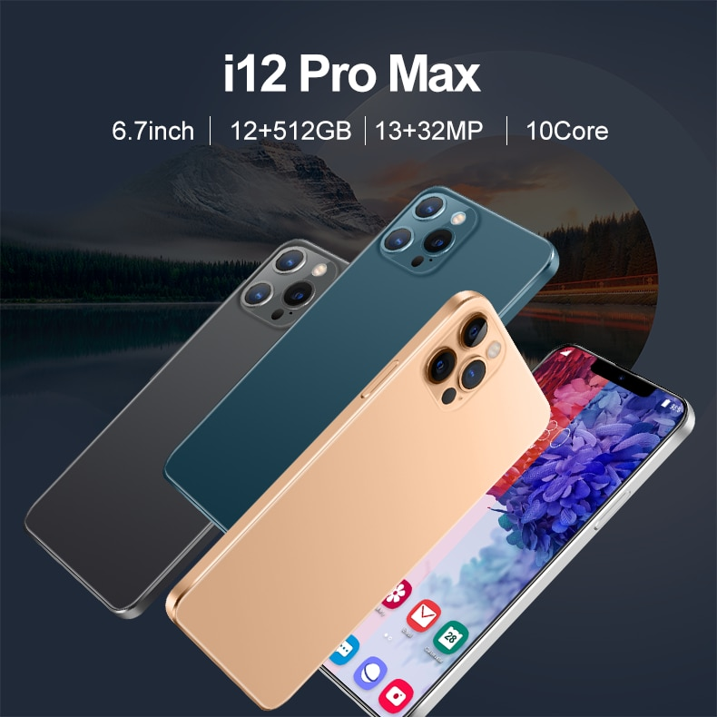 Hot Sale Smartpone I12 Pro Max 12G 512G  Global Version Smartphonr Android10 Unlocked 6800mAh Snapdr