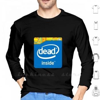 Dead Inside Long Sleeve Men Teenage Baseball Shirt Ironic Meme Dead Inside Kill Me Intel Funny