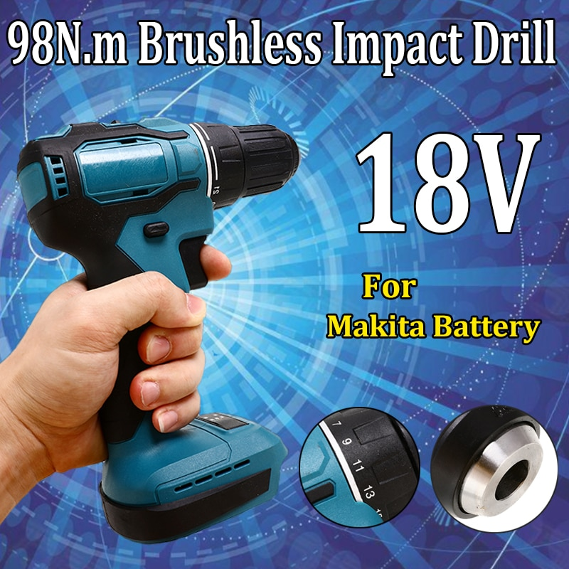 18V 98Nm Electric Cordless Brushless Impact Drill Hammer Drill Screwdriver DIY Power Tool Rechargable For Makita Battery