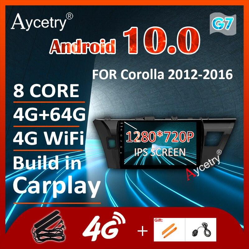 Android 10,0 car Radio GPS navegación reproductor multimedia para TOYOTA Corolla 2012-2016 estéreo de audio 8 core 4G IPS DSP no 2 din dvd