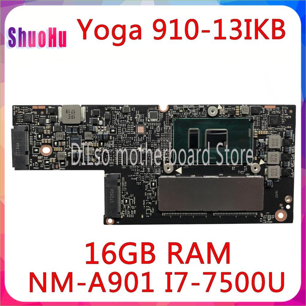 KEFU CYG50 NM-A901 اللوحة الأم I7-7500U وحدة المعالجة المركزية 16 جيجابايت RAM الأصلي اختبارها لينوفو اليوغا 910-13IKB اليوغا 910 اللوحة الأم DDR4