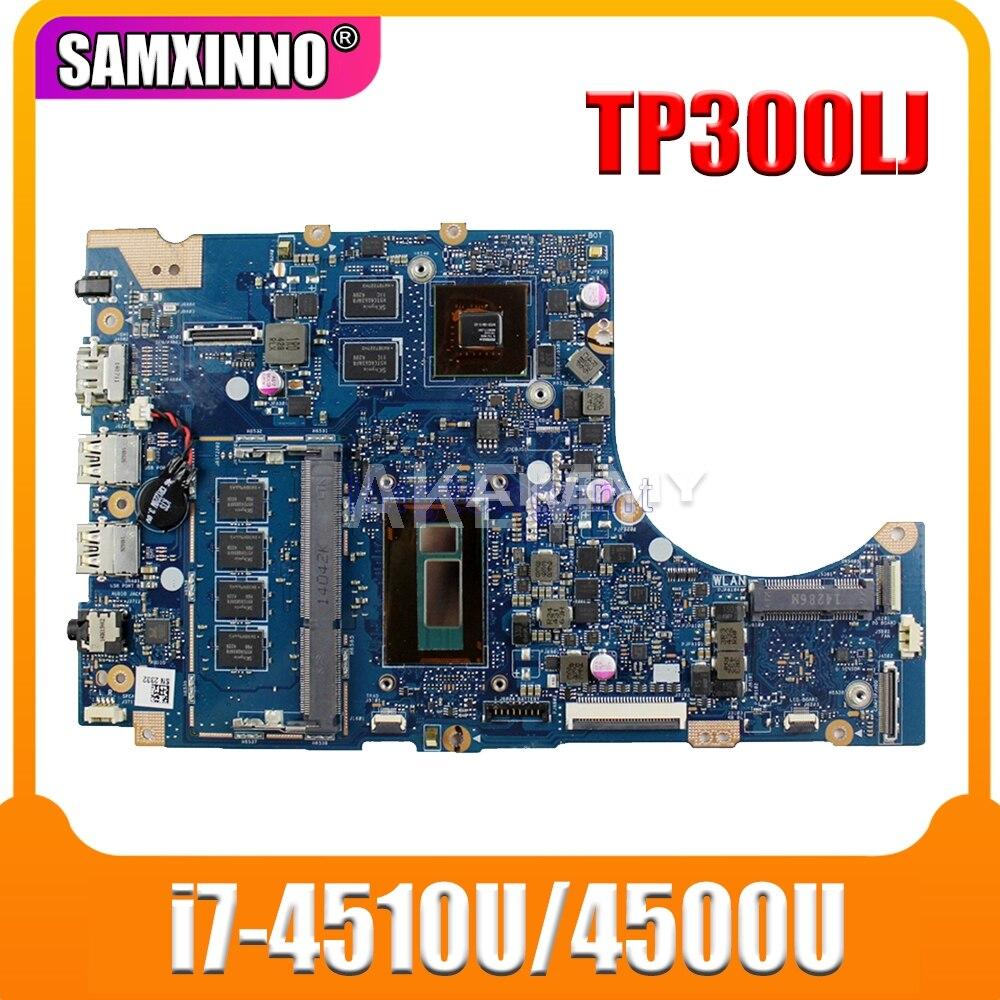 Tp300lj i7-4510U/4500u gt820m/2gb 4gb/ram mainboard para asus tp300lj tp300ld tp300 portátil placa-mãe 100% testado frete grátis