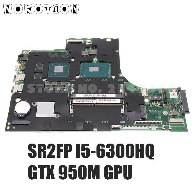 NOKOTION 5B20M07196 لينوفو ايديا باد 700-17ISK اللوحة الأم 448.06R01.001M 448.06R01.0011 GTX950M وحدة معالجة الرسومات I5-6300HQ وحدة المعالجة المركزية