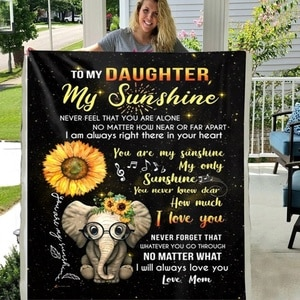 Elephant Soft Throw To My Daughter You Are My Sunshine Premium Sherpa Fleece Blanket