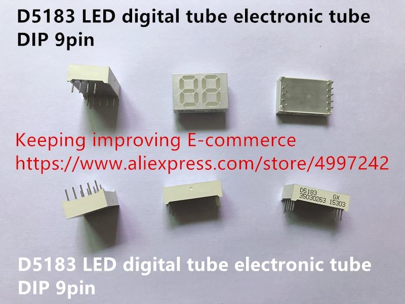 Original nuevo 100% D5183 LED tubo digital chip de tubo electrónico DIP 9pin