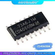 10Pcs CD4060 CD4060BM Sop-16 Binaire Teller Chip Nieuwe Originele