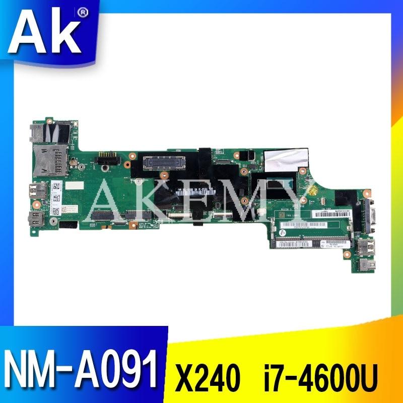 AKEMY Laptop motherboard For LENOVO ThinkPad X240 I7-4600U Mainboard 04X5166 04X5178 VIUX1 NM-A091