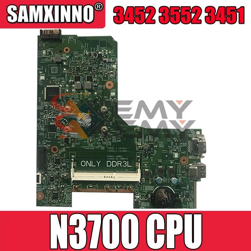 Akemy لديل انسبايرون 3452 3552 3451 اللوحة المحمول CN-0W216V 0W216V W216V N3700 CPU 100% ٪ اختبارها