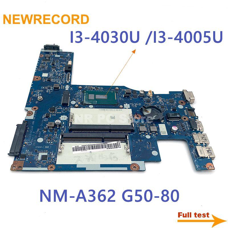 NEWRECORD لينوفو G50-80 اللوحة المحمول I3-4030U I3-4005U CPU DDR3 ACLU3/ACLU4 UMA NM-A362 MAIN BOARD اختباره بالكامل