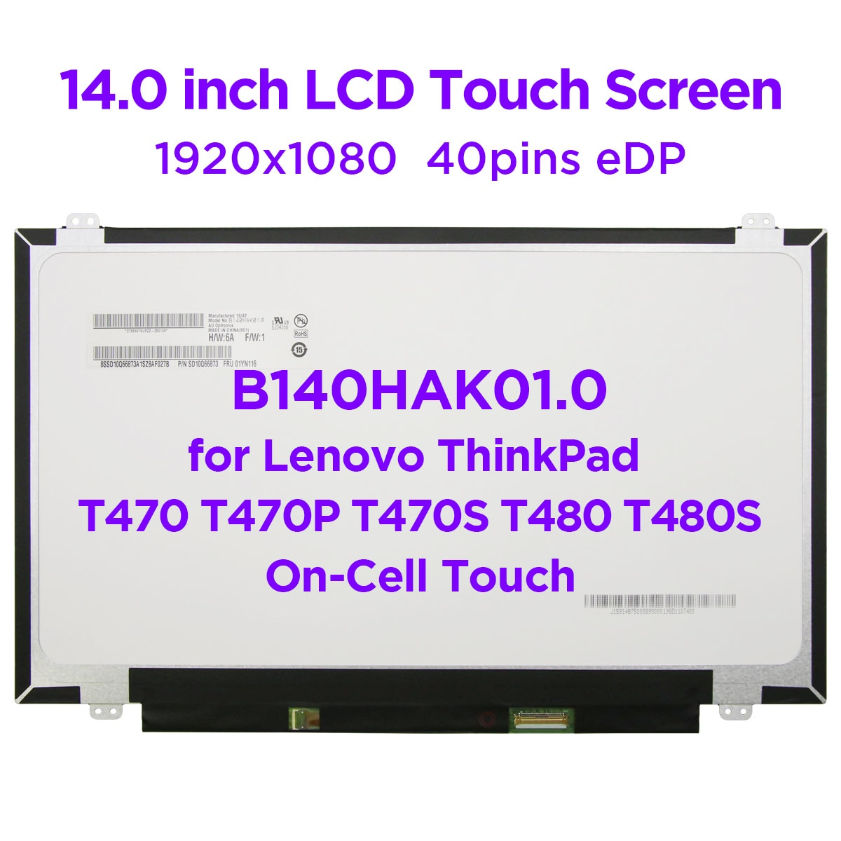 14.0 بوصة محمول LCD تعمل باللمس B140HAK01.0 صالح NV140FHM-T00 R140NWF5 R1 R6 لينوفو ثينك باد T470P T470S T470 T480 T480S