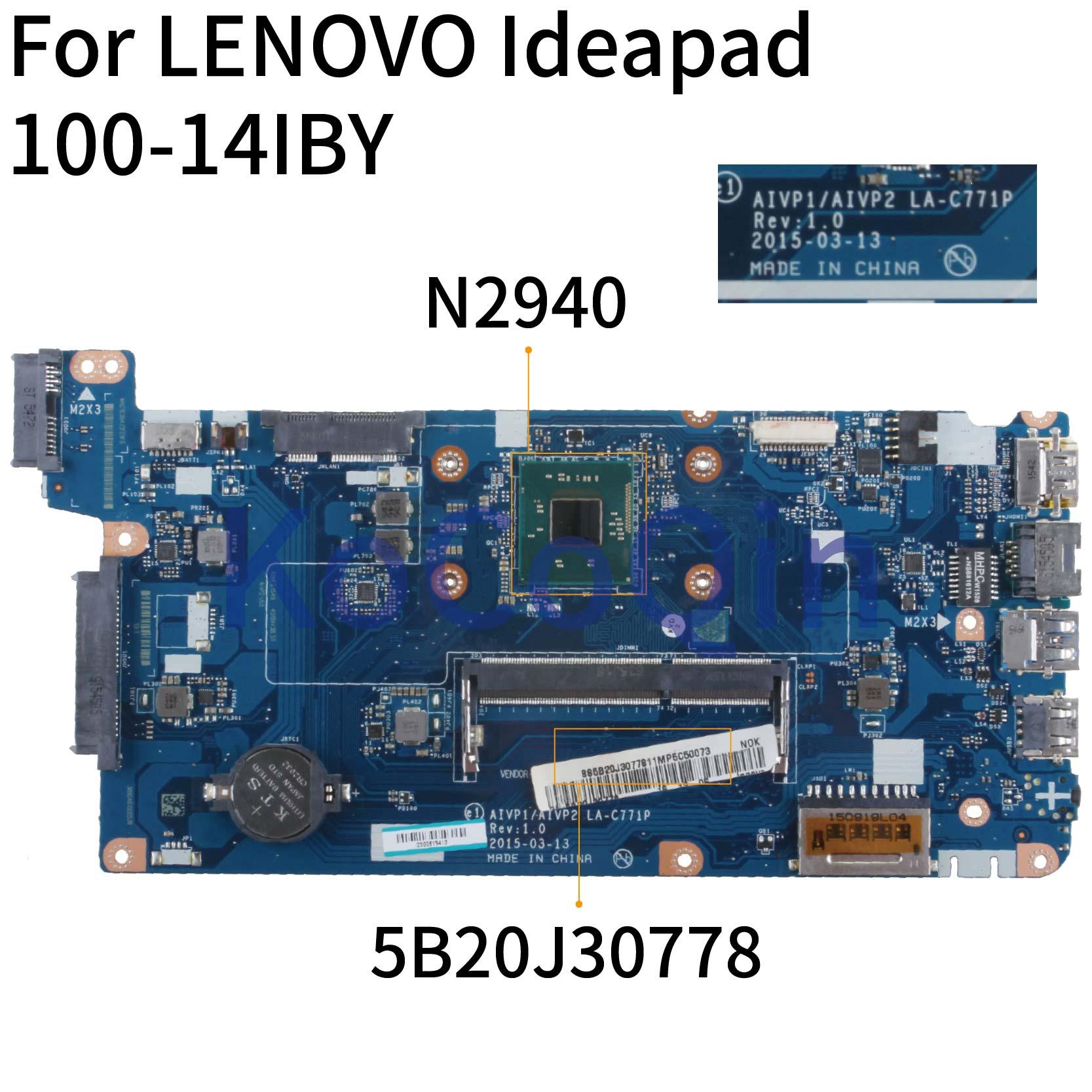 KoCoQin اللوحة الأم لأجهزة الكمبيوتر المحمول لينوفو Ideapad 100-14IBY N2840 N2940 14 بوصة اللوحة الرئيسية AIVP1/AIVP2 LA-C771P