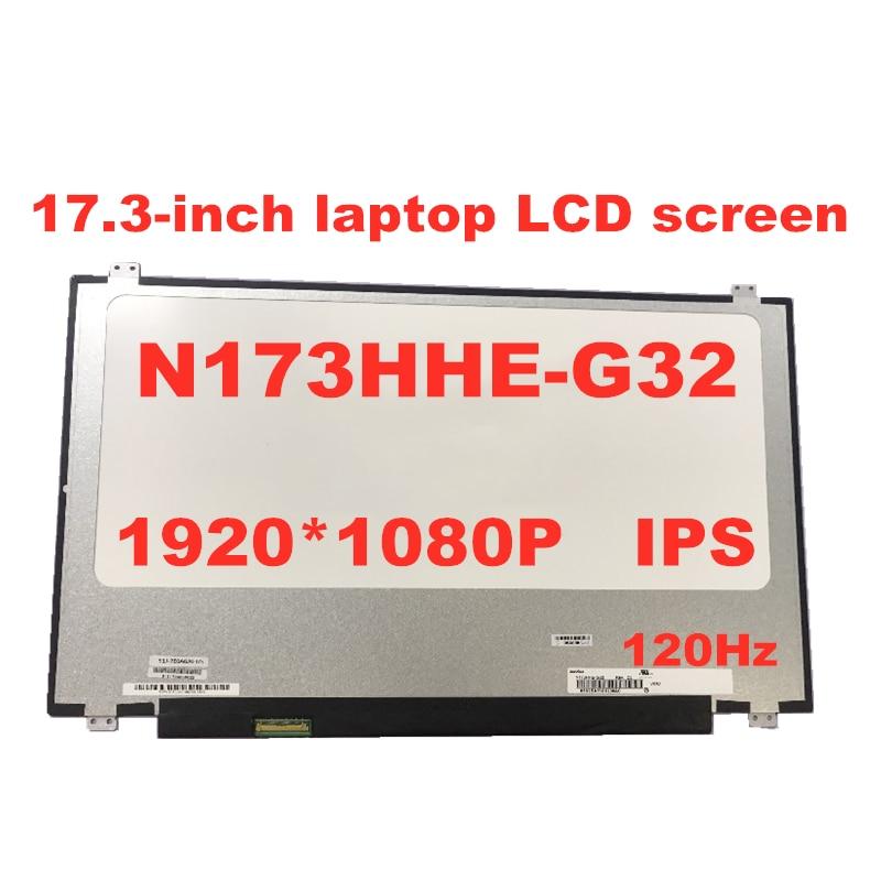120Hz IPS شاشة لاب توب lcd N173HCE-G32 صالح N173HHE-G32 B173HAN01.4 B173HAN03.2 B173HAN03.1 1920X1080 FHD لوحة