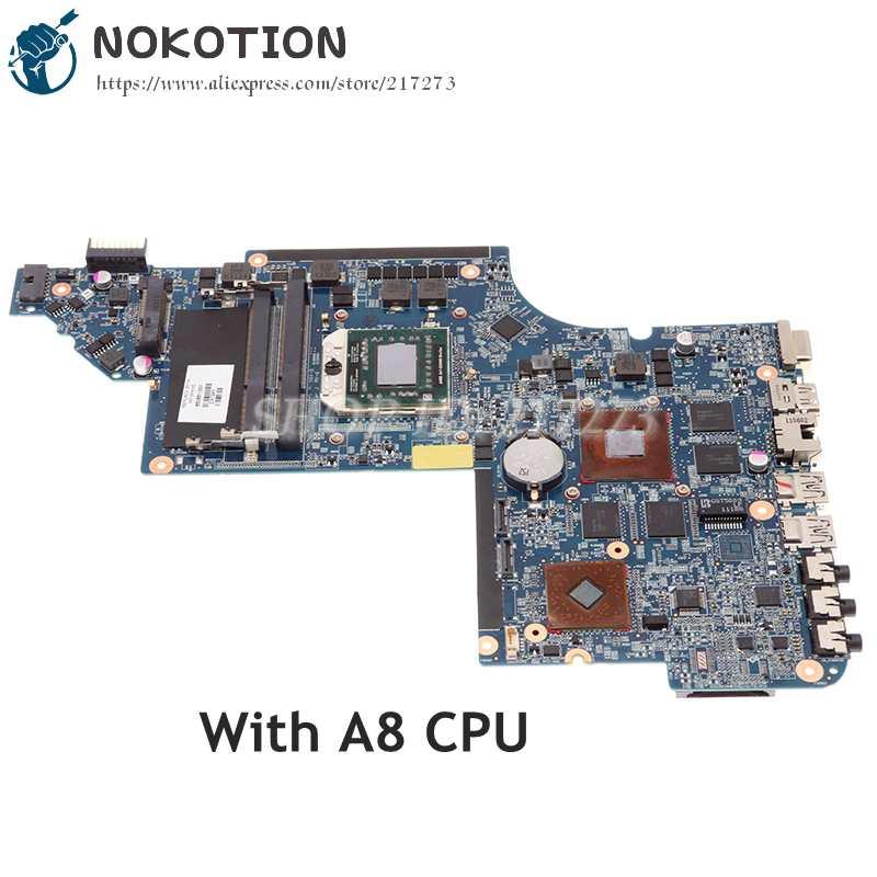 NOKOTION محمول لوحة رئيسية لأجهزة HP DV6-6000 650854-001 665284-001 665281-001 650851-001 DDR3 مع 1G GPU + A8 وحدة المعالجة المركزية