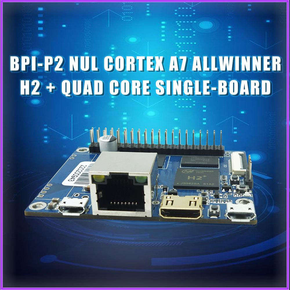 BPI-P2 Zero-كمبيوتر لوحة واحدة ، رباعي النواة ، متوافق مع IoT ، المنزل الذكي ، مع وحدة الموز PI POE 9600 ، علبة أكريليك ، توصيل مباشر