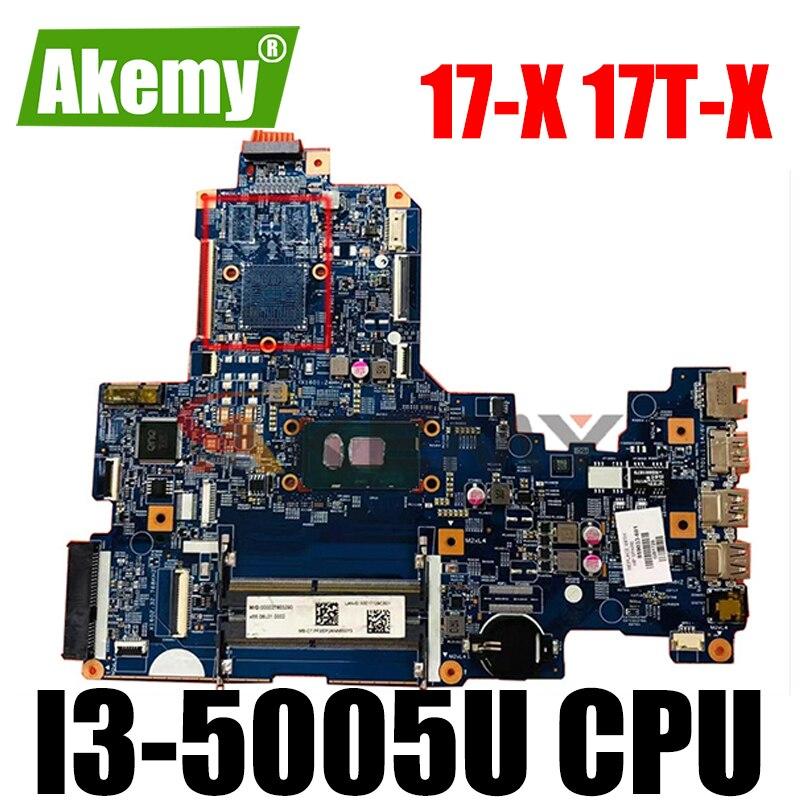 Akemy 856692-601 15287-1 448.08C01.0011 for HP الحواسب المحمولة 17-X 17T-X 17-x006TU اللوحة الأم i3-5005U تم اختبارها بالكامل