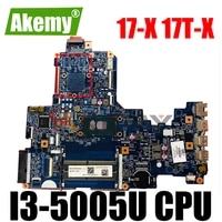 akemy 856692 601 15287 1 448 08c01 0011 for hp notebook 17 x 17t x 17 x006tu laptop motherboard i3 5005u fully tested