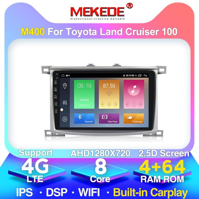 MEKEDE 4G LTE 2.5D IPS сплит-экран 4 + 64G Android 10 автомобильный DSP dvd-плеер для Toyota Land cruiser 100 LC100 LC 100