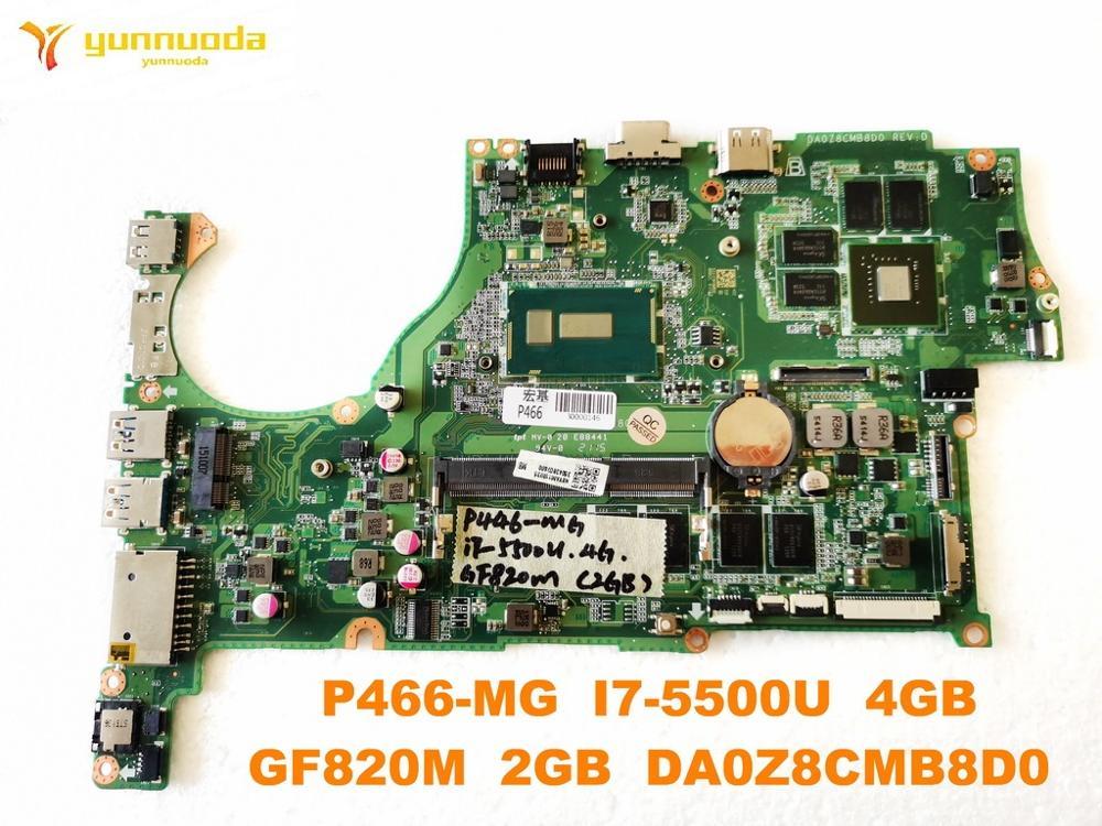 الأصلي لشركة أيسر P466-MG اللوحة المحمول P466-MG I7-5500U 4GB GF820M 2GB DA0Z8CMB8D0 اختبار جيد شحن مجاني
