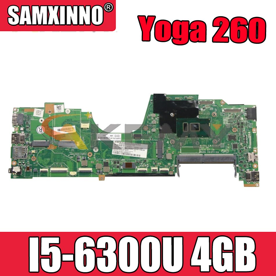 Akemy لينوفو ثينك باد اليوغا 260 اللوحة الأم للكمبيوتر المحمول LA-C582P I5 6300U 4GB RAM اختبار 100% العمل 01LV854 01LV853