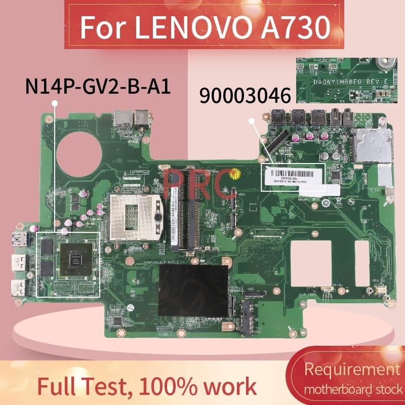 90003046 لينوفو A730 اللوحة المحمول DA0WY1MB8E0 N14P-GV2-B-A1 SR13J DDR3 مفكرة اللوحة