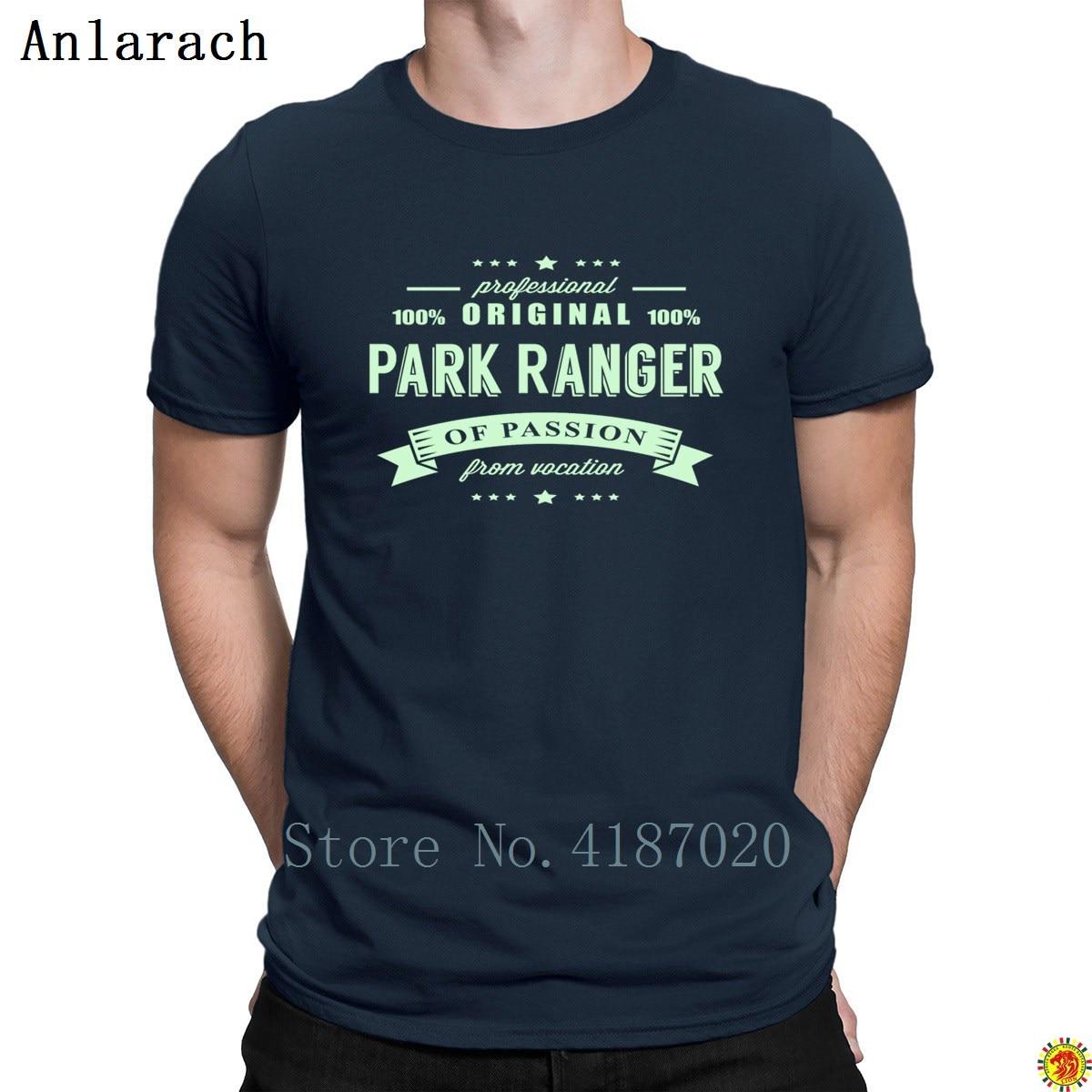 Park Ranger Passie T Shirt Grote Persoonlijkheid Hiphop Leisure Mannen T-shirt Lente Herfst Korte Mouw Anlarach Interessante