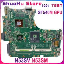 KEFU ASUS GT540M N53SV N53S N53SN N53SM laptop anakart test 100% çalışma orijinal anakart