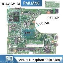 CN-0NW0DG Pour DELL Inspiron 5547 LA-B012P 0NW0DG SR1EK I3-4005U 216-0856030 Carte Mère Pour Ordinateur Portable carte mère DDR3 testé OK